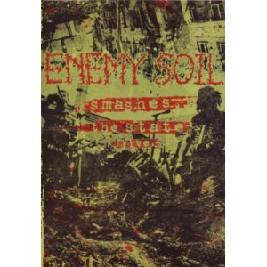 ENEMY SOIL - Smashes the State Live - DVD