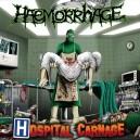 HAEMORRHAGE - Hospital Carnage - CD