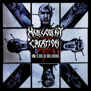 MALEVOLENT CREATION - In Cold Blood - CD