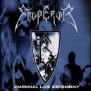 EMPEROR - Emperial Live Ceremony - CD