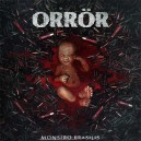 ORRÖR - Monstro Brasilis - CD