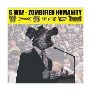 V/A - Zombified Humanity - 6 way - CD