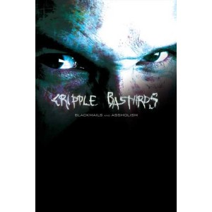 CRIPPLE BASTARDS - Blackmails And Assholism - 2 DVD