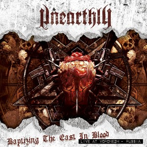UNEARTHLY - Baptizing the East in Blood - CD